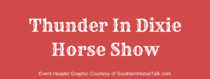 Thunder in Dixie Horse Show