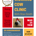 Working Cow Clinic with Stan Smith