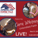 Cara Whitney – American Horse Talk LIVE